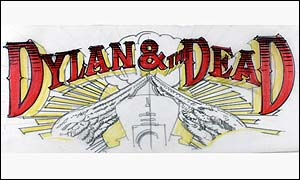An album cover by Rick Griffin for Dylan and the Dead