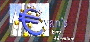 Evan's euro adventure