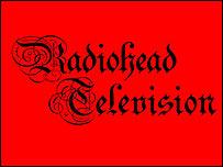 Radiohead Television