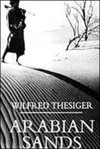 Wilfred Thesiger's book Arabian Sands