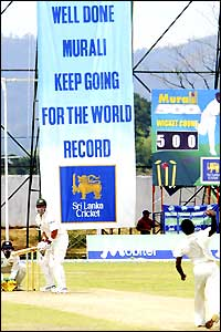 A sign at Kandy urges Murali to carry on towards the world record of 519 wickets