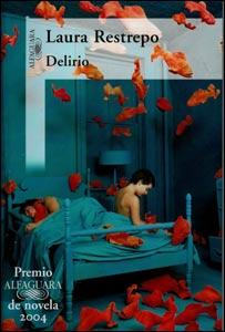 Portada del libro Delirio de Laura Restrepo (Laura Restrepo (cortesía de Alfaguara)