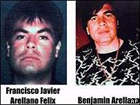 Francisco Rafael Arellano Félix y Benjamín Arellano Félix.