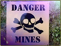 Danger sign warning of the presence of landmines