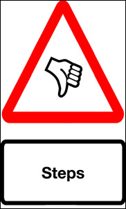 Image of a red triangular warning sign with a hand inside giving the thumbs down and a caption reading 'steps'