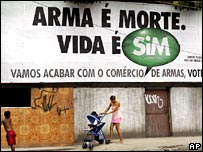 A poster in favour of the gun ban in Rio de Janeiro, Brazil