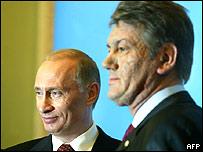 Russian President Vladimir Putin and Ukrainian President Viktor Yushchenko