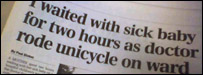 Telegraph headline: 'I waited with sick baby for two hours as doctor rode unicycle on ward'
