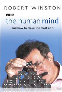 The Human Mind, Robert Winston