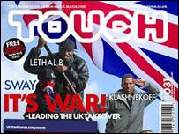 Touch magazine featuring Sway, Lethal B and Klashnekoff