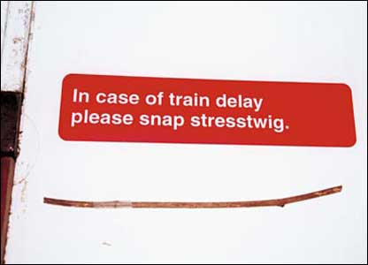 In case of train delay please snap stress twig