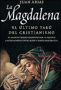 """Tapa del libro """"La Magdalena. El último tabú del cristianismo"""" (Gentileza: Editorial Aguilar)"""