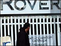 """Anti-Clarkson Campaign"" banner outside the MG Rover plant in Longbridge"