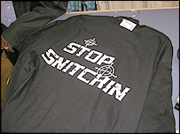 "The ""stop snitchin'"" t-shirt"
