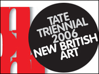 Tate Triennial 2006 New British Art