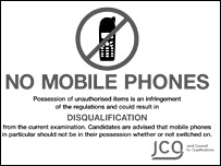 A sign warning pupils not to take mobile phones into examination rooms