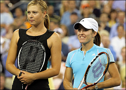 Maria Sharapova and Justine Henin-Hardenne