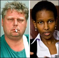 Murdered film-maker Theo van Gogh (left) and ex-Dutch MP Ayaan Hirsi Ali