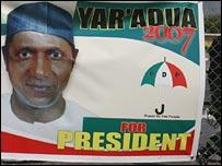 Umaru Yar'Adua presidential campaign banner.