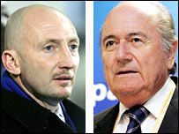 Ian Holloway (left) and Sepp Blatter