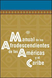 Portada del Manual de los Afrodescendientes de las Américas y el Caribe