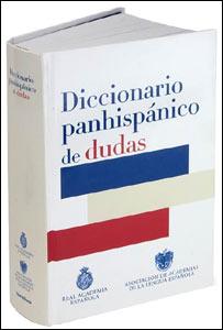 Diccionario panhisp�nico de dudas