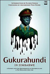 The front cover of Gukurahundi - a book reprinting the Catholic Commission's report  into the violence