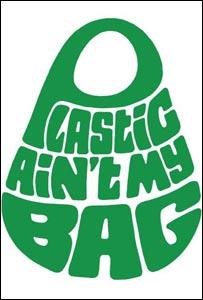 """Plastic Ain't My Bag"" campaign"