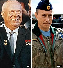 Nikita Khrushchev (left) and Vladimir Putin (right)