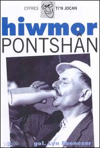 Cyfrol diweddara Eirwyn Pontshân gan Y Lolfa, Hiwmor Pontshân