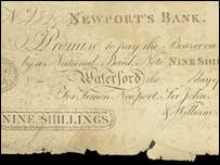 The nine shilling note was produced in County Waterford in the late 1700s