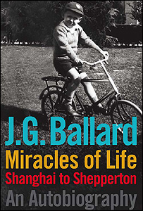 Miracles of Life by JG Ballard