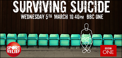 Surviving Suicide: Wednesday 5th March 10.40pm BBC ONE