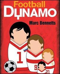 Обложка книжки Марка Беннеттса Football Dynamo, издательство Virgin Books