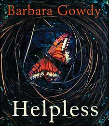 The cover of Helpless by Barbara Gowdy