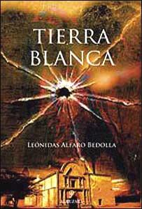 "Portada de la novela ""Tierra Blanca"", de Alfaro Bedolla"