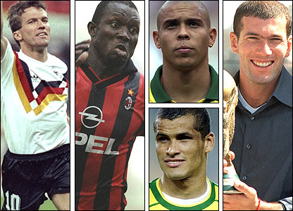 Left to right: Lother Matthaus; George Weah; Ronaldo (top); Rivaldo; Zinedine Zidane
