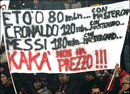 Milan fans display a Kaka is priceless banner