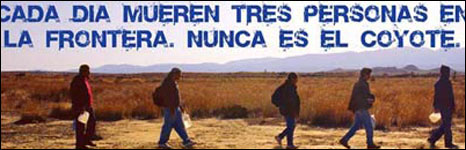 Poster saying every day three people die on the border but it is never the people smuggler