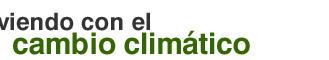 Viviendo con el cambio climático