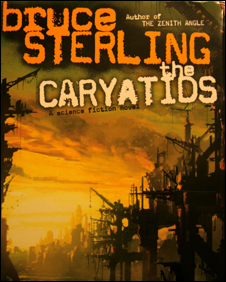 Cover The Caryatids, Bruce Sterling