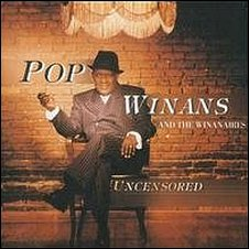 Pop Winans, Uncensored (1999)