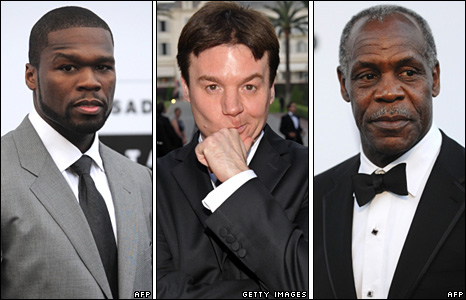 Curtis Jackson, Mike Myers and Danny Glover