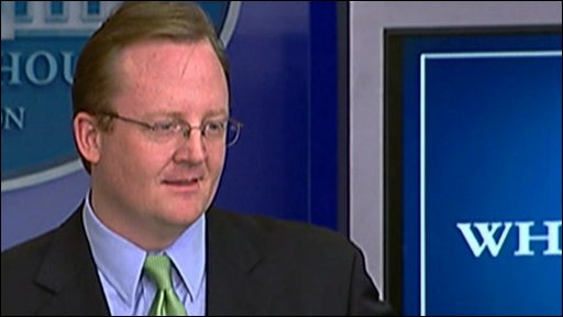 White House press secretary Robert Gibbs