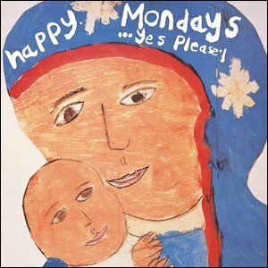 Happy Mondays LP Yes please! 1992.  Artwork reproduced with the kind permission of Central Station Design
