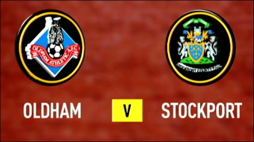 Oldham v Stockport