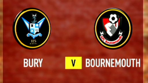 Highlights - Bury 0-3 Bournemouth