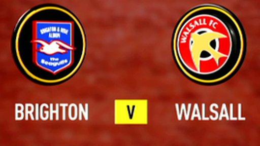Highlights - Brighton 0-1 Walsall
