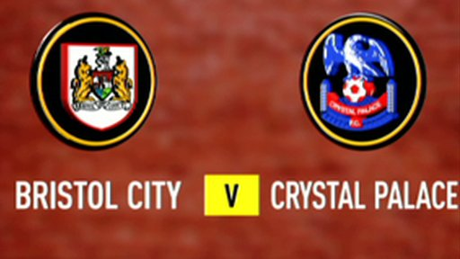 Highlights - Bristol City 1-0 Crystal Palace