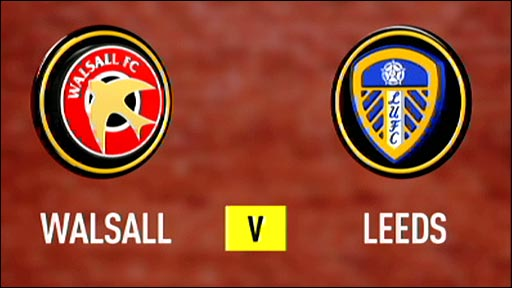 Walsall v Leeds United